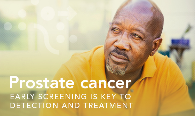Prostate cancer early screening is key to detection and treatment